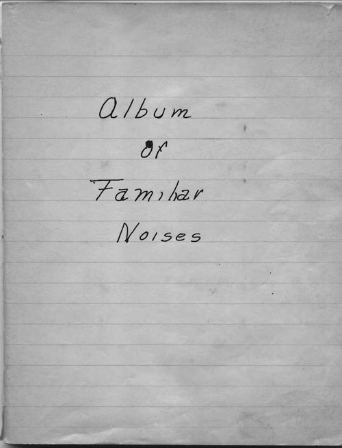 Donnelly-Cullinan-Shultz book 1 of familiar noises oct 1941