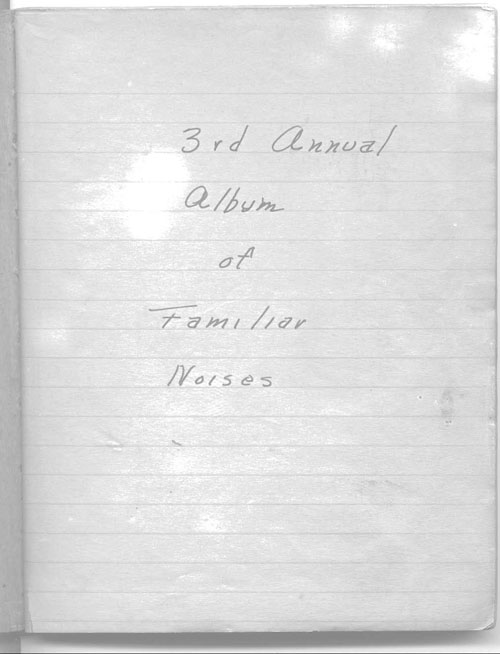Donnelly-Cullinan-Shultz book 3 of familiar noises oct 1943